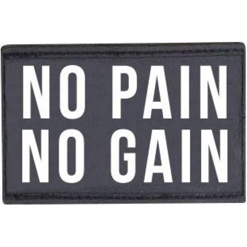 """Patch """"No pain no gain"""""""